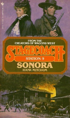 Sonora (Stagecoach Station, No. - Stagecoach Station