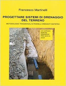 Book Progettare sistemi di drenaggio del terreno: Con software dedicato DRAINFILE PRO