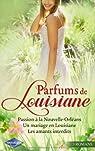 Passion à la Nouvelle-Orléans - Un mariage en Louisiane - Les amants interdits par Hingle