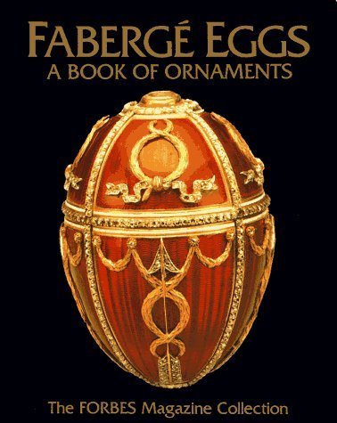 Faberge Eggs : A Book of Ornaments (1996-09-05)