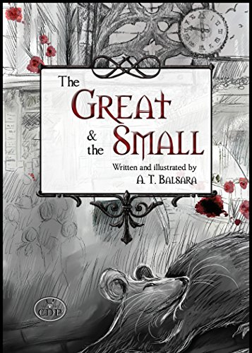 The Great & the Small by [Balsara, A. T.]