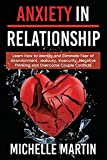 Anxiety in Relationship - 4 books in 1: Learn How