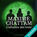 L'alliance des trois (Autre Monde 1) Audiobook by Maxime Chattam Narrated by Hervé Lavigne, Véronique Groux de Miéri