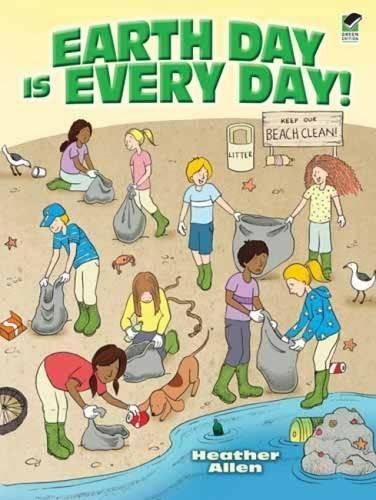 Earth Day Is Every Day! (Dover Children's Activity Books)