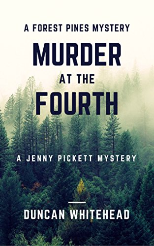Murder At The Fourth: A Forest Pines Mystery by [Whitehead, Duncan]