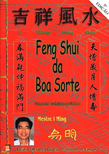 Feng Shui da Boa Sorte: Manual teorico-pratico (Portuguese Edition)