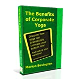 The Benefits of Corporate Yoga