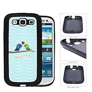 Green/Blue Love Birds with Red Heart Love is the Air Quote w/ Blue & White Waves Background Samsung Galaxy S3 I9300 Rubber Silicone TPU Cell Phone Case