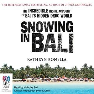 Snowing in Bali Audiobook