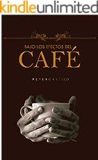 Bajo los Efectos del Café