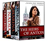 The Heirs of Anton - Boxset: Inspirational Romance Saga set in 20th Century Russia