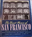 Great Houses of San Francisco, Thomas R. Aidala, 0517625377