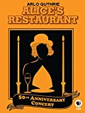 Arlo Guthrie: Alice's Restaurant 50th Anniversary Concert