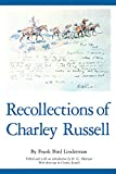 img - for Recollections of Charley Russell (American Exploration and Travel Series) book / textbook / text book