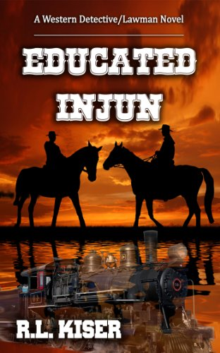 Book: Educated Injun by R.L. Kiser