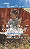 The Kentucky Cowboy's Baby (Angel Crossing, Arizona Book 4)