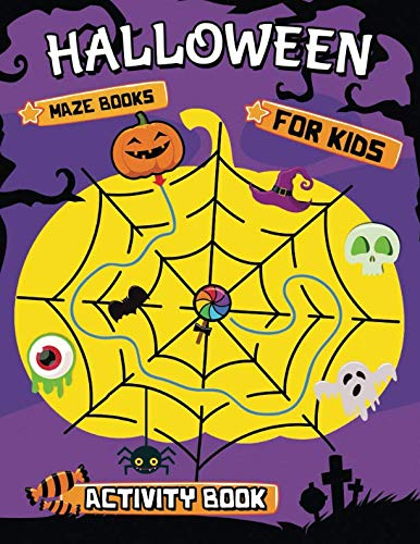 Halloween Maze Books for kids: Easy and Fun Activity Book for Kids -