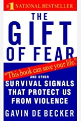 The Gift of Fear: Survival Signals That Protect Us from Violence The Gift of Fear Paperback
