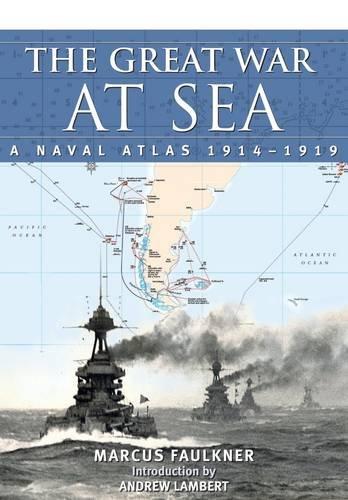 The Great War at Sea: A Naval Atlas 1914-1919 pdf