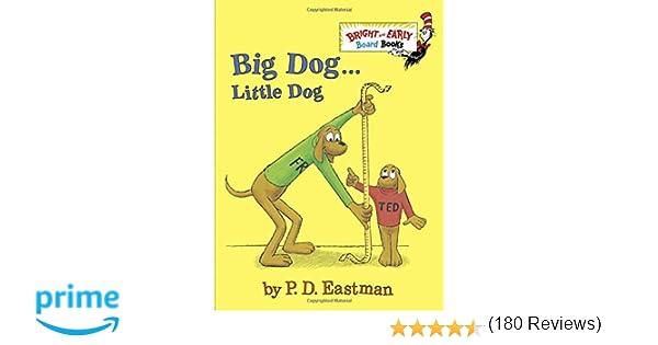 Big Dog . . . Little Dog (Bright & Early Board Books(TM)): P.D. ...