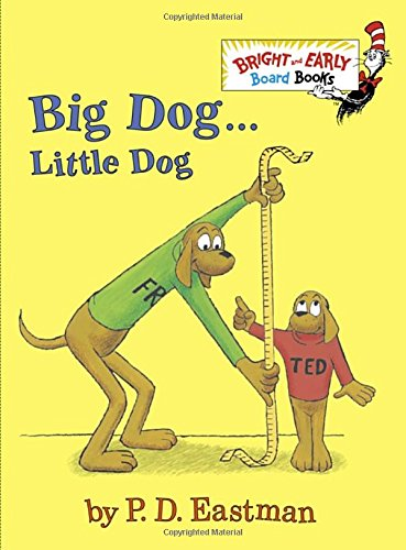 Big Dog . . . Little Dog (Bright & Early Board Books(TM))