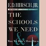 The Schools We Need | E.D. Hirsch Jr.