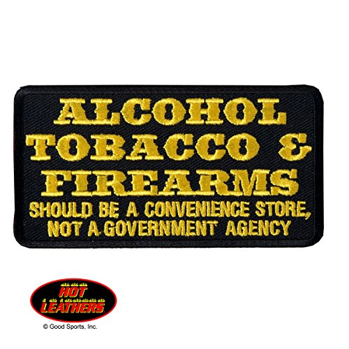 Hot Leathers, ATF, ALCOHOL, TOBACCO & FIREARMS SHOULD - Luggage For Alcohol