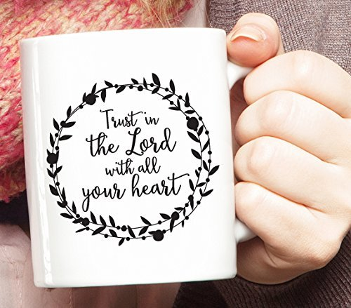 Trust in the Lord with all your heart Mug, Bible Verse Coffee Mug, Bible Verse Mug, Christian Gift, Holiday Gift, Christmas Gift, Coffee Gift, Gift for Coffee Lover, Gift for Christians 20