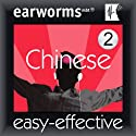 Rapid Mandarin Chinese, Vol. 2 Audiobook by  Earworms Learning Narrated by Marlon Lodge