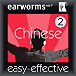 Rapid Mandarin Chinese, Vol. 2 |  Earworms Learning