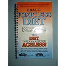 Toxicless Diet and Body Purification: The Stay Ageless Program