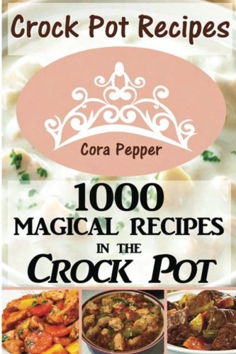 1000 slow cooker recipes - 2