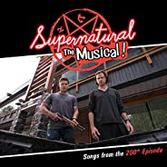 Supernatural: The Musical (Songs from the 200th Episode)