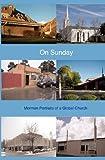 On Sunday, Mormon Artists Group Staff and Thomas Holst, 1453891870
