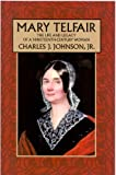 Mary Telfair, Charles J. Johnson, 1929490321