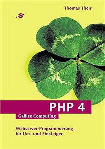 PHP 4: Webserver-Programmierung für Einsteiger (Galileo Computing)