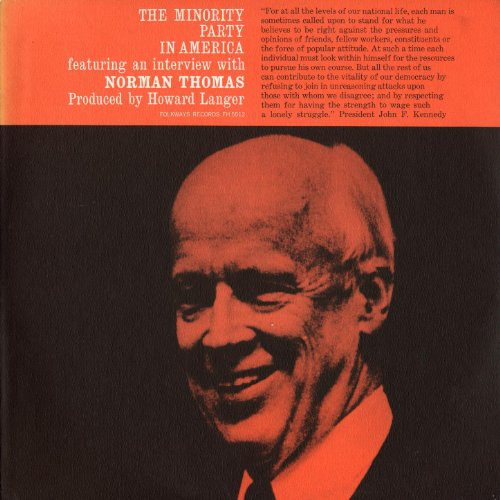 The Minority Party in America: Featuring an Interview with Norman Thomas -