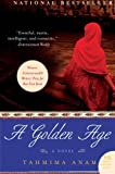 A Golden Age: A Novel (P.S.), Tahmima Anam, 006147875X