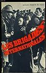 Les brigades internationales par Delperrié de Bayac