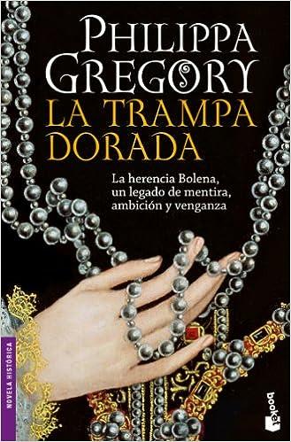 La trampa dorada (Booket Logista): Amazon.es: Philippa ...