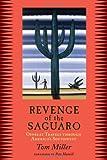Revenge of the Saguaro, Tom Miller, 1933693606