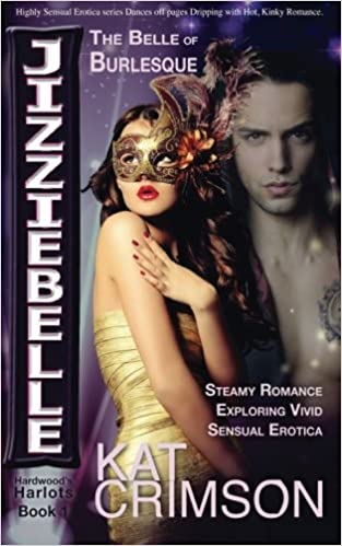 Amazon com: Jizziebelle - The Belle of the Burlesque: Steamy