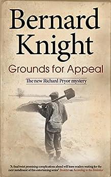 Grounds for Appeal (A Richard Pryor Mystery) by [Knight, Bernard]
