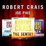 Robert Crais - The Joe Pike Series: The First Rule, The Sentry, Taken | Robert Crais