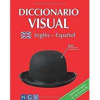 Diccionario visual ingles-español: Aprenda inglés de los 9 a los 99