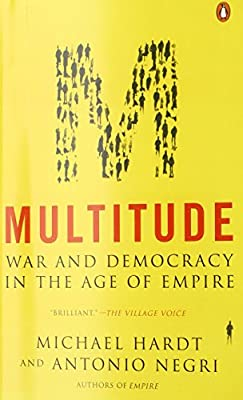 Multitude: War and Democracy in the Age of Empire