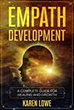 EMPATH DEVELOPMENT: A complete guide for your