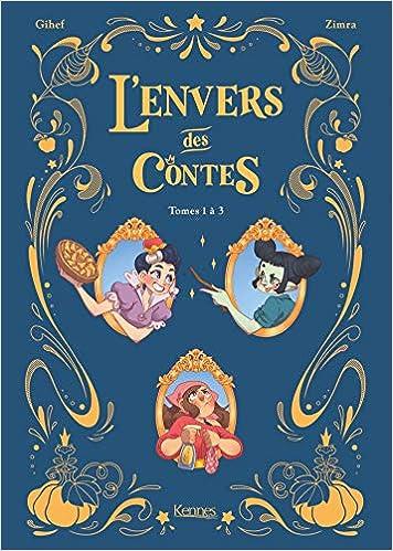 L Envers Des Contes Bd Recueil Tomes 1 A 3 Amazon Fr