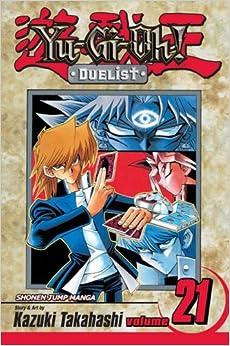 Book Yu-Gi-Oh! Duelist Volume 21: v. 21 (YU-GI-OH! THE DUELIST)