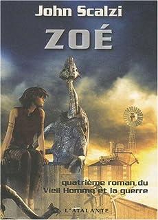 Le Vieil homme et la guerre : [4] : Zoé